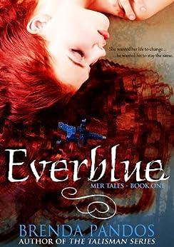 Everblue (Mer Tales Book 1) by [Pandos, Brenda]