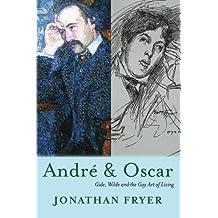 Andr?? & Oscar by Jonathan Fryer (2014-03-14)