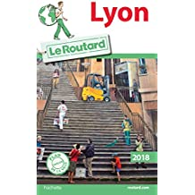 Guide du Routard Lyon 2018