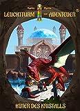 Leuchtturm der Abenteuer 4 Hüter des Kristalls (Hardcover): Spannende, magische & lustige Kinderbücher für Leseanfänger - Kinderbuch ab 7 Jahren für Jungen & Mädchen
