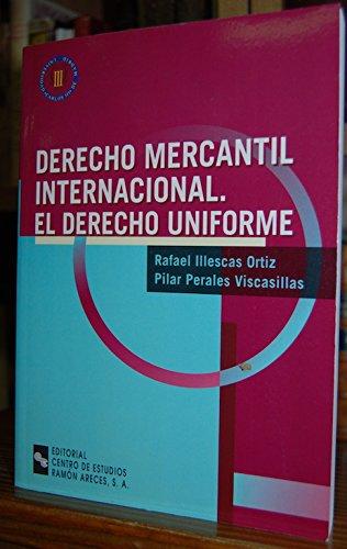 Derecho Mercantil Internaciónal. el Derecho Uniforme (Universidad Carlos III)