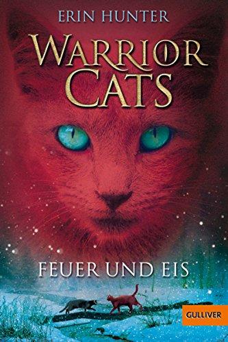 Warrior Cats. Feuer und Eis: I, Band 2 (Warrior Cats I)