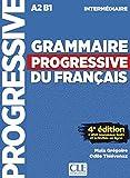 Grammaire progressive du français - Niveau intermédiaire. Buch + Audio-CD: 4ème édition avec 680 exercices