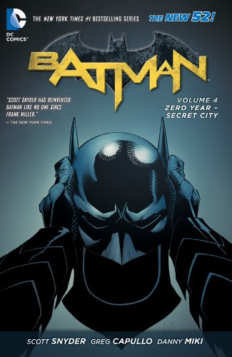 Batman Vol. 4: Zero Year-Secret City (The New 52) (Batman Graphic Novel) (English Edition)