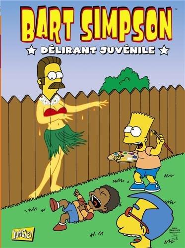 Bart Simpson, Tome 5 : Délirant juvénile