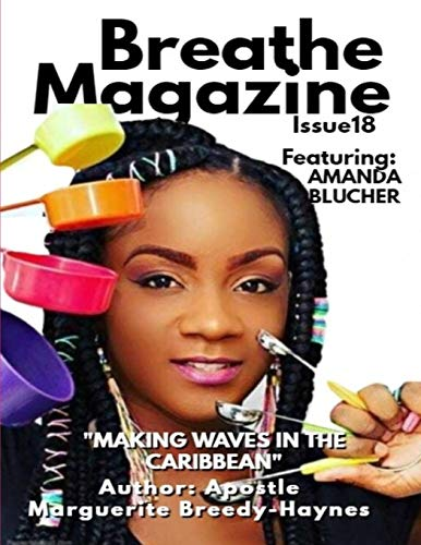 Wave-magazin (Breathe Magazine Issue 18: Making Waves In The Caribbean)