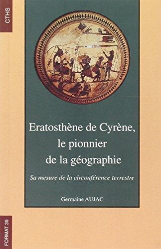 Eratosthène de Cyrène, le pionnier de la géographie : sa mesure de la circonférence terrestre