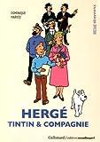 Decouverte Gallimard: Herge, Tintin et Compagnie
