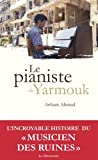 """Afficher """"le Pianiste de Yarmouk"""""""