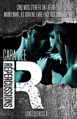 Répercussions: Conséquences #1 par [Dee, Cara]