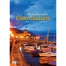 Bezauberndes Oberitalien: Südtirol, Gardasee & Co, Venedig