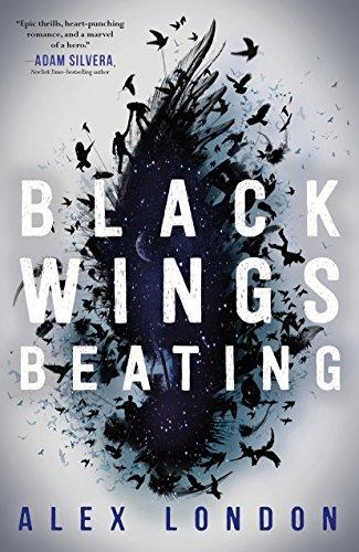 Black Wings Beating (Skybound Saga) por Alex London