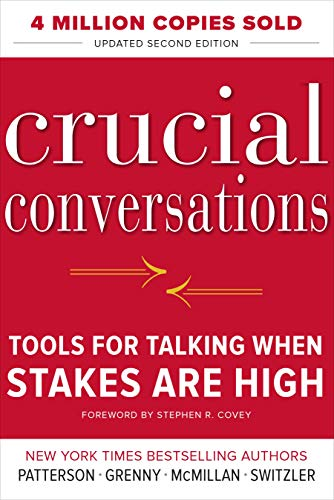 Crucial Conversations: Tools for Talking When Stakes Are High - Kommunikations-tools