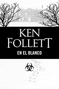En el blanco par Ken Follett