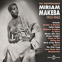 Miriam Makeba 1955-1962 (The Indispensable)