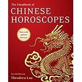 [(The Handbook of Chinese Horoscopes)] [Author: Theodora Lau] published on (July, 2007)