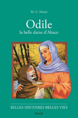 ODILE. La belle dame d'Alsace par Marie-Colette Maine