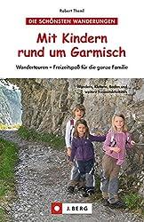 Mit Kindern rund um Garmisch: Wandertouren - Freizeitspaß für die ganze Familie