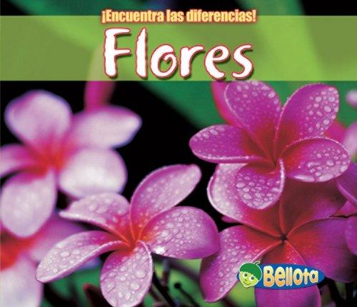 Flores / Flowers (Encuentra Las Diferencias: Plantas / Spot the Difference: Plants) por Charlotte Guillain