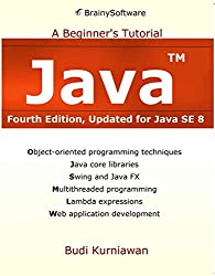 [(Java : A Beginner's Tutorial, Updated for Java Se 8)] [By (author) Budi Kurniawan] published on (March, 2015)