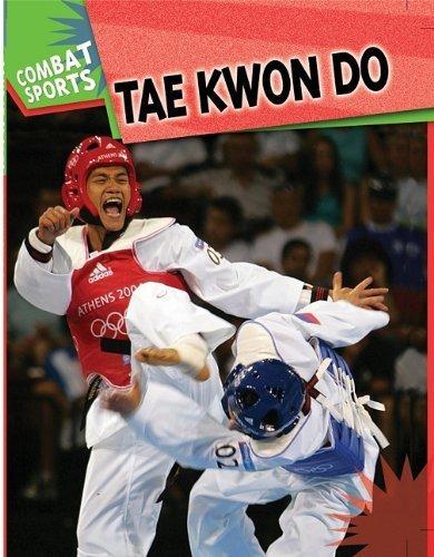 Tae Kwon Do (Combat Sports) by Mason, Paul (2010) Library Binding par Paul Mason