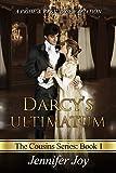 Darcy's Ultimatum (The Cousins Book 1) by Jennifer Joy