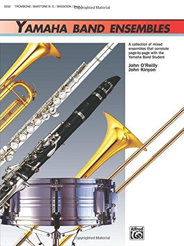 Yamaha Band Ensembles, Book 1: Trombone, Baritone B.C., Bassoon (Yamaha Band Method) by John Kinyon (1991-02-01)