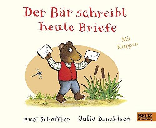 Der Bär schreibt heute Briefe: Pappbilderbuch mit - Brief Bücher