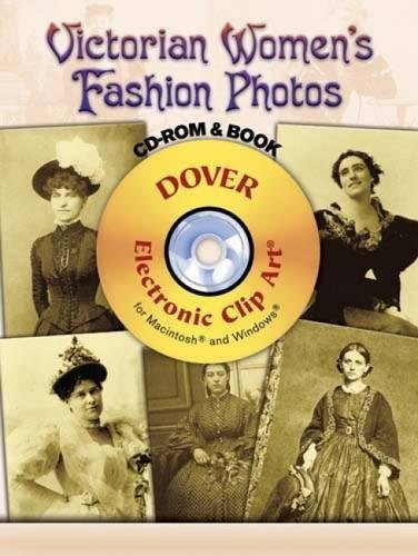 Victorian Women's Fashion Photos (Dover Electronic Clip Art)