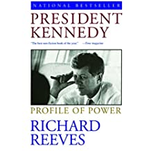 President Kennedy: Profile of Power (English Edition)