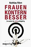 Expert Marketplace -  Matthias Pöhm  - Frauen kontern besser: So Werden Sie Richtig Schlagfertig