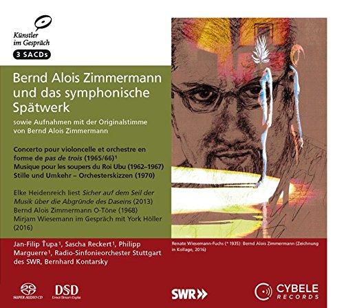 Bernd Alois Zimmermann und das symphonische Spätwerk: sowie Aufnahmen mit der Originalstimme von Bernd Alois Zimmermann (1918-1970) (Edition Künstler im Gespräch / Beruf und Privatleben)