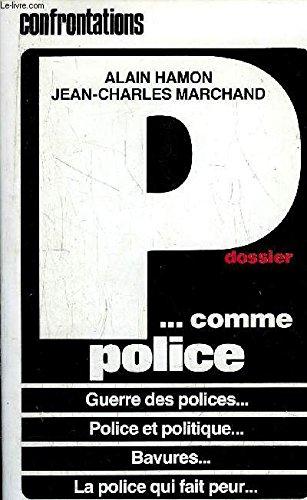 Dossier p comme police par Hamon