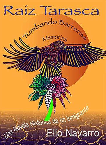Raiz Tarasca: Tumbando Barreras