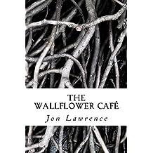 The Wallflower Cafe