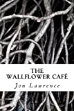 The Wallflower Cafe