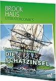Brockhaus Literaturcomics - Weltliteratur im Comic-Format: Die Schatzinsel - Robert Louis Stevenson, R.L. Stevenson