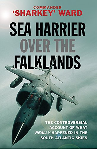 Sea Harrier Over The Falklands: A Maverick at War (CASSELL MILITARY PAPERBACKS) por Commander Sharkey Ward