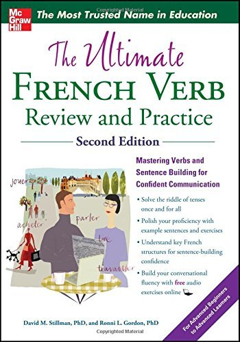 The Ultimate French Verb Review and Practice, 2nd Edition (UItimate Review & Reference Series) by David Stillman (2012-09-11)