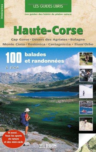 Haute-Corse : 100 balades et randonnées