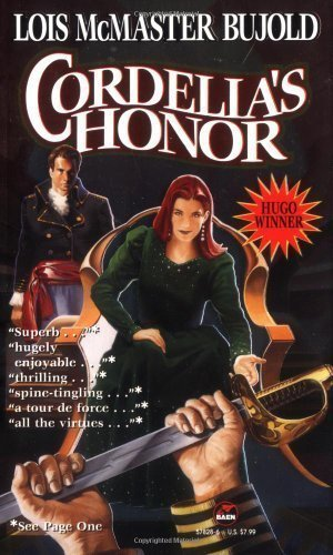 Cordelia's Honor (Vorkosigan Saga Omnibus: Shards of Honor / Barrayar) by Bujold, Lois McMaster [MassMarket(1999/9/1)]