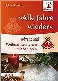 adventure planet  »Alle Jahre wieder«: Advent und Weihnachten feiern mit Senioren