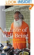 #8: A Taste of Well-Being: Sadhguru's Insights for Your Gastronomics