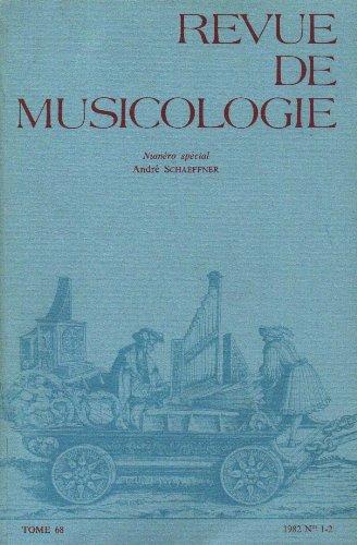 Revue de Musicologie - Tome 68 N 1 - 2 - Numro Spcial Andr Schaeffner