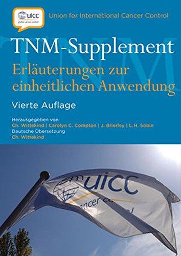 TNM-Supplement: Erläuterungen zur einheitlichen Anwendung