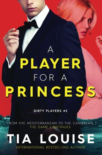 A Player for A Princess: Dirty Cinderella: Volume 2 (Dirty Players)