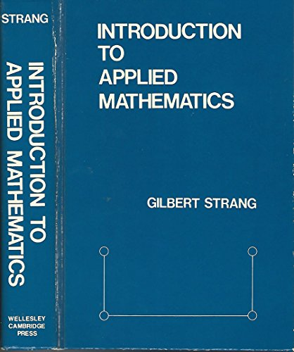 Introduction to applied mathematics.