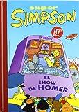 Los indisciplinados Simpson (Súper Simpson 6) (Bruguera Contemporánea)