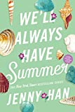 We'll Always Have Summer (The Summer I Turned Pretty Book 3) (English Edition)