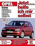 Opel Corsa  C  Benzin-und Dieselmotoren ab Modelljahr 2000 (Jetzt helfe ich mir selbst)